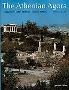 The Athenian Agora: Excavations in the Heart of Classical Athens cover image