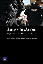 Security in Mexico : implications for U.S. policy options