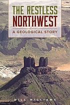 The restless Northwest : a geological story