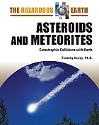 Asteroids and meteorites : catastrophic collisions with earth