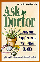 Ask the doctor : herbs & supplements for better health