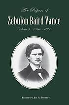 The papers of Zebulon Baird Vance