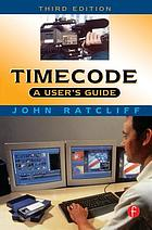 Timecode : a user's guide
