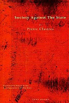 Society against the state : essays in political anthropology