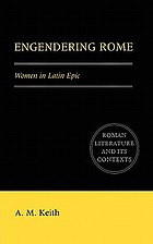 Engendering Rome : women in Latin epic