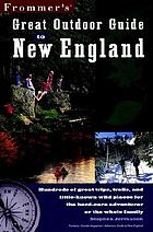 Frommer's great outdoor guide to New England