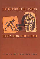 Pots for the living, pots for the dead