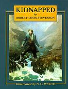 Kidnapped : the adventures of David Balfour