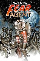 Tales of the fear agent. Nothing to fear