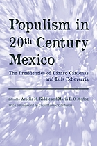 Populism in twentieth century Mexico : the presidencies of Lázaro Cárdenas and Luis Echeverría