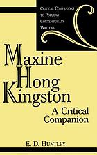 Maxine Hong Kingston : a critical companion
