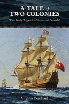 A tale of two colonies : what really happened in Virginia and Bermuda?