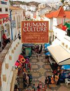 Human culture : highlights of cultural anthropology