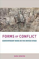 Forms of conflict. Contemporary wars on the British stage.