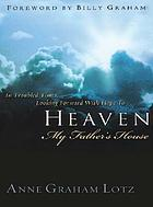 Heaven : my Father's house