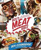 Ben's meat bible : 130 classic recipes from around the world