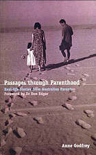 Passages through parenthood : real life stories from Australian parents