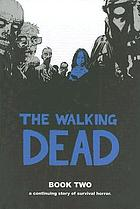 The walking dead. Book two