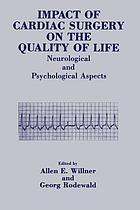 Impact of Cardiac Surgery on the Quality of Life : Neurological and Psychological Aspects