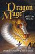 Dragon mage by  Andre Norton