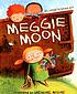 Meggie Moon by  Elizabeth Baguley
