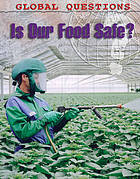 Is our food safe?.
