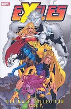 Exiles ultimate collection. Book 3