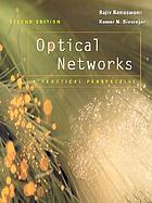 Optical networks : a practical perspective