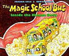 The magic school bus : inside the human body