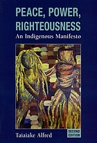 Peace, power, righteousness : an indigenous manifesto