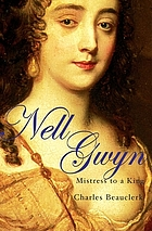 Nell Gwyn : mistress to a king
