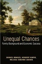 Unequal chances : family background and economic success