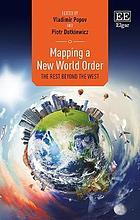 Mapping a new world order : the rest beyond the West