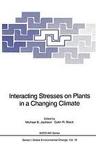 Interacting stresses on plants in a changing climate