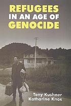 Refugees in an age of genocide : global, national and local perspectives during the Twentieth century.
