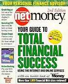 Your personal netmoney : your guide to total financial success using the Internet and online services.