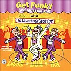 Get funky and musical fun with the Learning Station.