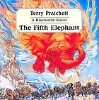 The fifth elephant : [a Discworld novel]