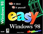 Easy Windows 98 : see it done, do it yourself
