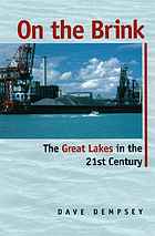 On the brink : the Great Lakes in the 21st century
