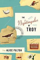 The nightingales of Troy : stories of one family's century
