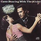 Come dancing with the Kinks : the best of the Kinks, 1977-1986.