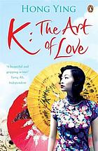 K : the art of love