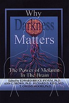 Darkness matters : understanding how neuromelanin impacts health, disease, memory, movement, and consciousness