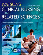 Watson's clinical nursing and related sciences.