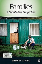Families : a social class perspective