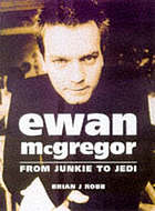 Ewan McGregor : from junkie to Jedi