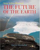 The future of the Earth : an introduction to sustainable development for children