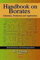 Handbook on borates : chemistry, production, and applications