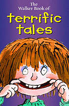 The Walker book of terrific tales.